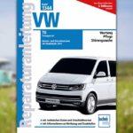 Reparaturanleitung: VW T6 Transporter