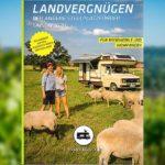 On the road - und ab aufs Land: Landvergnügen 2020